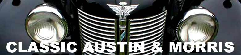 Welcome to this site for all enthusiasts of old Austin and Morris cars